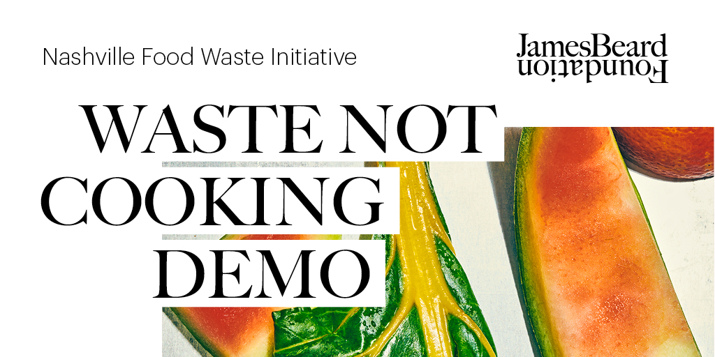 Waste Not Cooking Demo graphic