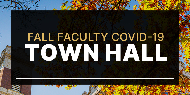 Faculty COVID-19 town hall