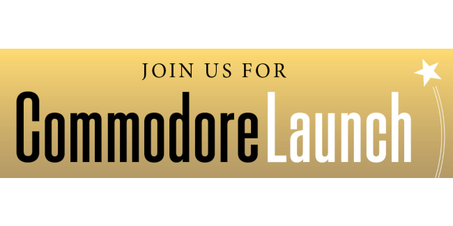 Join us for Commodore Launch
