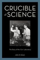 Crucible of Science book cover