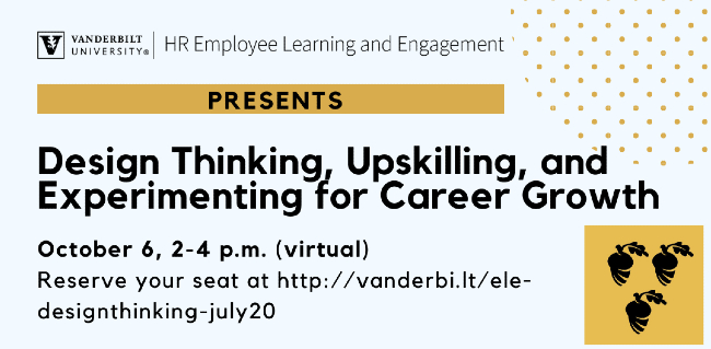 'Design Thinking, Upskilling and Experimenting for Career Growth' Oct. 6