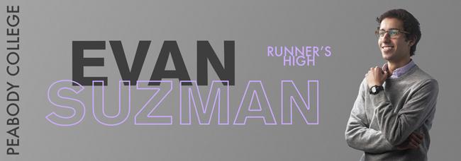 Evan Suzman: Runner's High