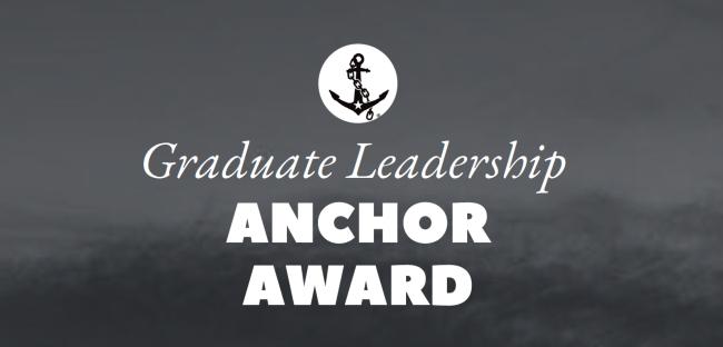 Graduate Leadership Anchor Award