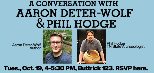 Aaron Deter-Wolf, co-author of Mastodons to Mississippians: Adventures in Nashville's Deep Past, will be in conversation with Tennessee State Archaeologist Phil Hodge on Tuesday, Oct. 19.