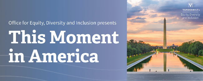 Photo for Vanderbilt communities tackle tough social issues in 'This Moment in America' discussion
