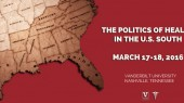 Save the date: 'The Politics of Health in the U.S. South' March 17-18, 2016