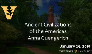 Ancient Civilizations of the Americas by Anna Guengerich 1.29.2015