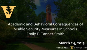 Visible Security Measures in Schools- Academic and Behavioral Consequences