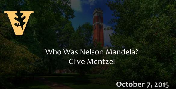 Osher Lifelong Learning: Who Was Nelson Mandela? 10.7.15