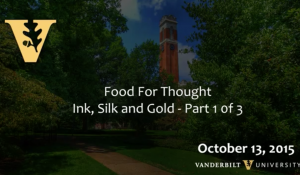 Food for Thought: Ink, Silk, & Gold