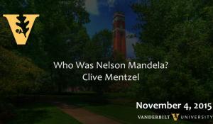 Who Was Nelson Mandela? 11.4.15