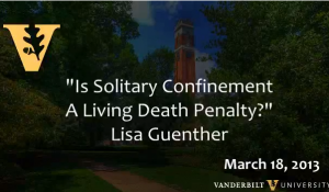 "Lisa Guenther: ""Is Solitary Confinement a Living Death Penalty?"""