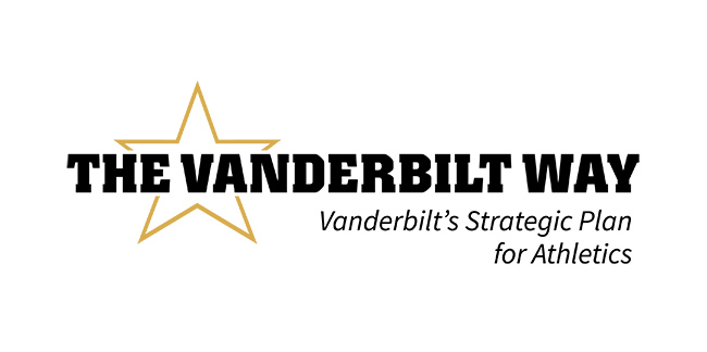 The Vanderbilt Way: Vanderbilt's Strategic Plan for Athletics