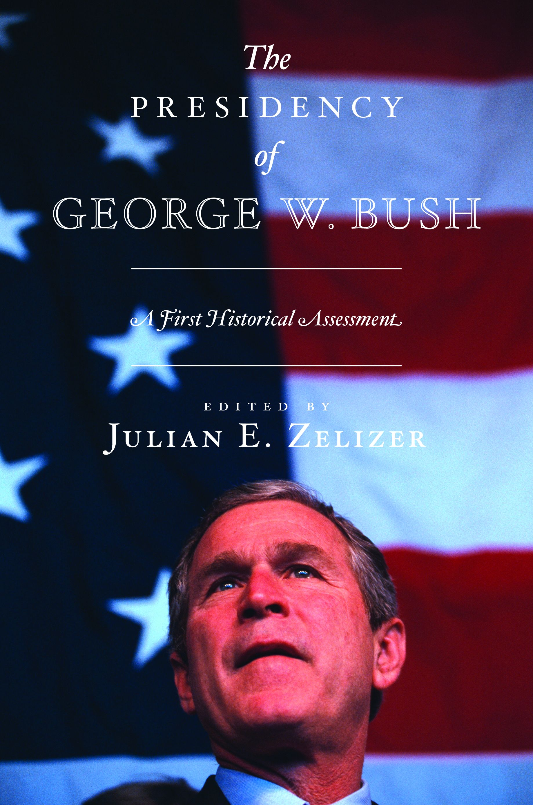 The Presidency of George W. Bush