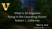 Why is an engineer in the operating room?