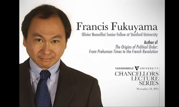 "Francis Fukuyama: ""The Origins of Political Order: From Prehuman Times to the French Revolution"""