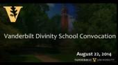 Video: Vanderbilt Divinity School Opening Convocation