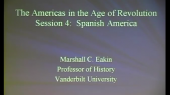 """The Americas in the Age of Revolution, 1776-1836"" (part 4)"