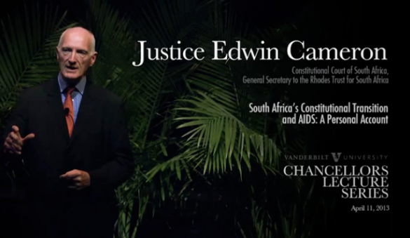 "Justice Edwin Cameron: ""South Africa's Constitutional Transition and AIDS: A Personal Account"""