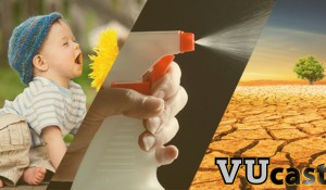 VUCast: Easing allergies; Are your cleaning products safe?