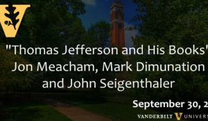 Jon Meacham: 'Thomas Jefferson and His Books'