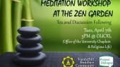Meditation workshop at new zen garden scheduled for April 7