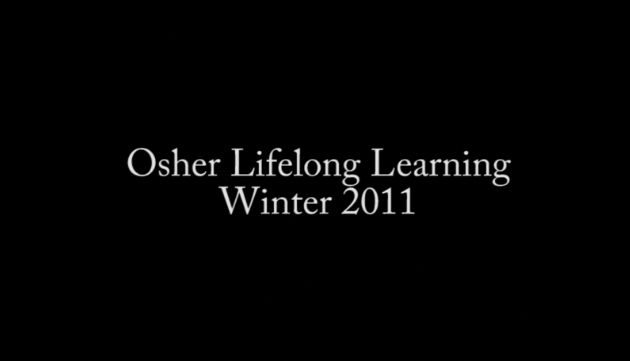 Video: Osher Lifelong Learning Winter 2011 preview