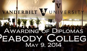 Vanderbilt University's Peabody College Commencement 2014 Address
