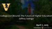 "Video: Jeffery Selingo on ""College (Un)Bound: The Future of Higher Education"""
