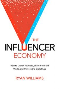 The Influencer Economy book cover