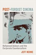 Menne Post-Fordist Cinema129