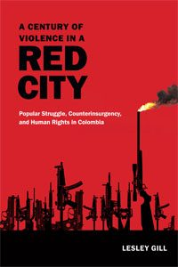 A Century of Violence in a Red City book cover