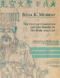 Julia Murray Confucius Goldberg Lecture